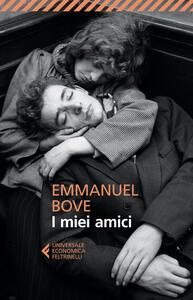 I miei amici - Emmanuel Bove - copertina