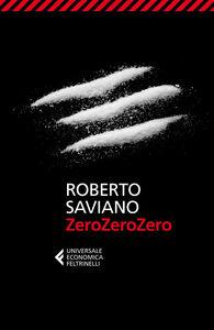Libro ZeroZeroZero Roberto Saviano