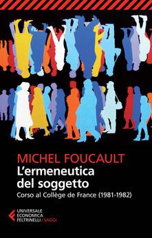 Voluntariadobaleares2014.es L' ermeneutica del soggetto. Corso al Collège de France (1981-1982) Image