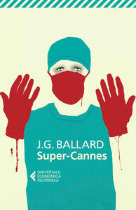 Super-Cannes - James G. Ballard - copertina