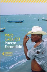 Libro Puerto Escondido Pino Cacucci