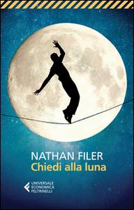 Libro Chiedi alla luna Nathan Filer