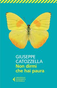 Libro Non dirmi che hai paura Giuseppe Catozzella