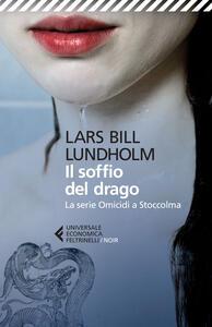Il soffio del drago. La serie Omicidi a Stoccolma - Lars Bill Lundholm - copertina