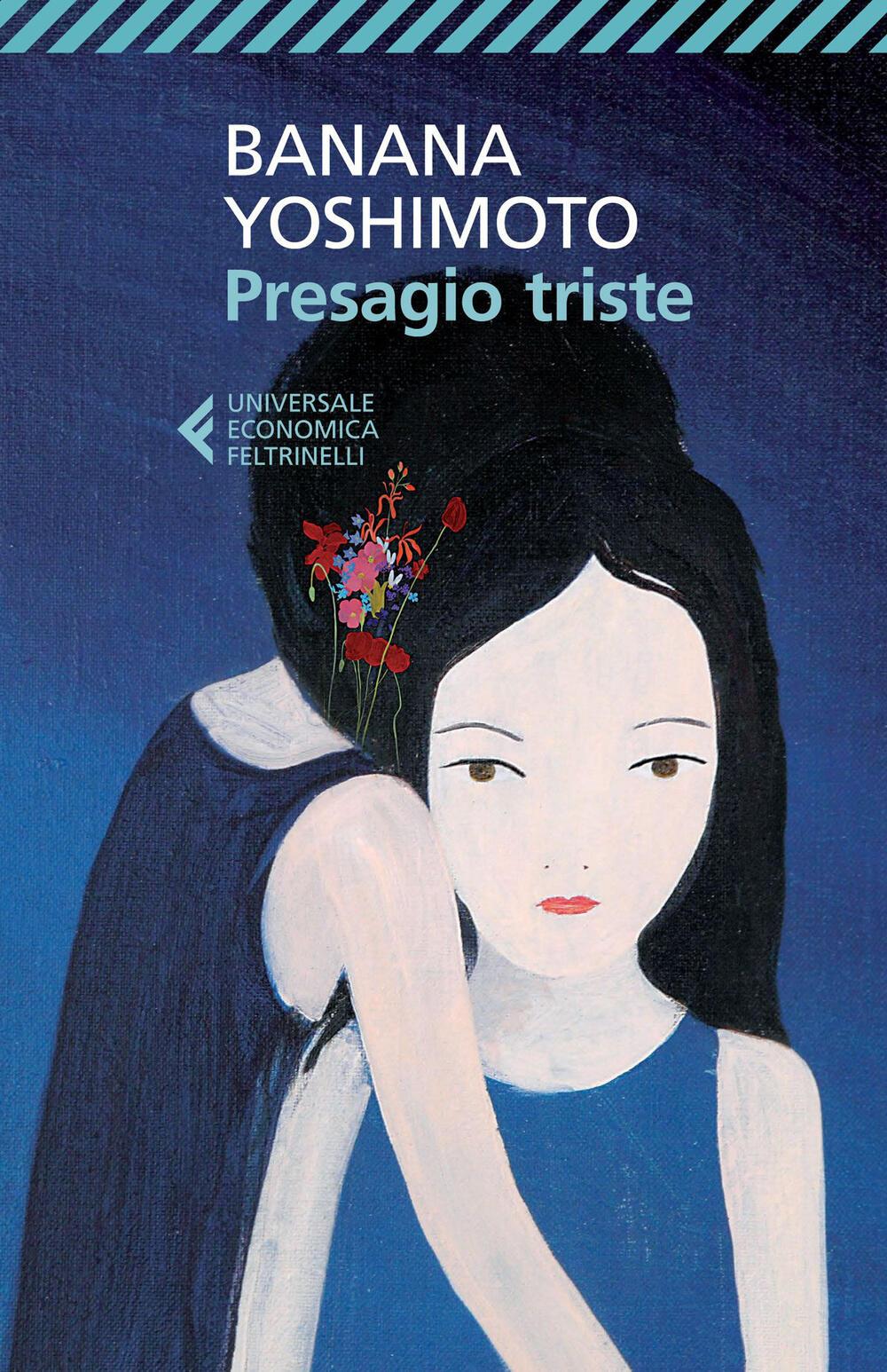 Presagio triste banana yoshimoto libro feltrinelli - Il giardino segreto banana yoshimoto ...