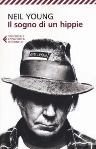 Libro Il sogno di un hippie Neil Young