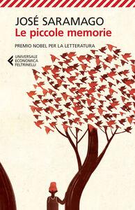 Foto Cover di Le piccole memorie, Libro di José Saramago, edito da Feltrinelli
