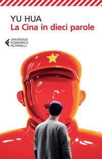 La La Cina in dieci parole - Yu Hua - wuz.it