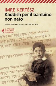 Libro Kaddish per il bambino non nato Imre Kertész