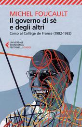 Il governo di sé e degli altri. Corso al Collège de France (1982-1983)