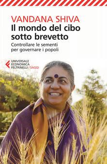 Lpgcsostenible.es Il mondo del cibo sotto brevetto. Controllare le sementi per governare i popoli Image