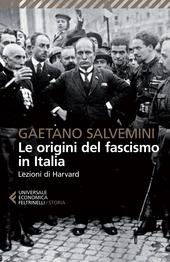 Le origini del fascismo in Italia. Lezioni di Harvard