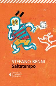 Foto Cover di Saltatempo, Libro di Stefano Benni, edito da Feltrinelli
