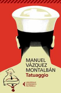 Libro Tatuaggio Manuel Vázquez Montalbán