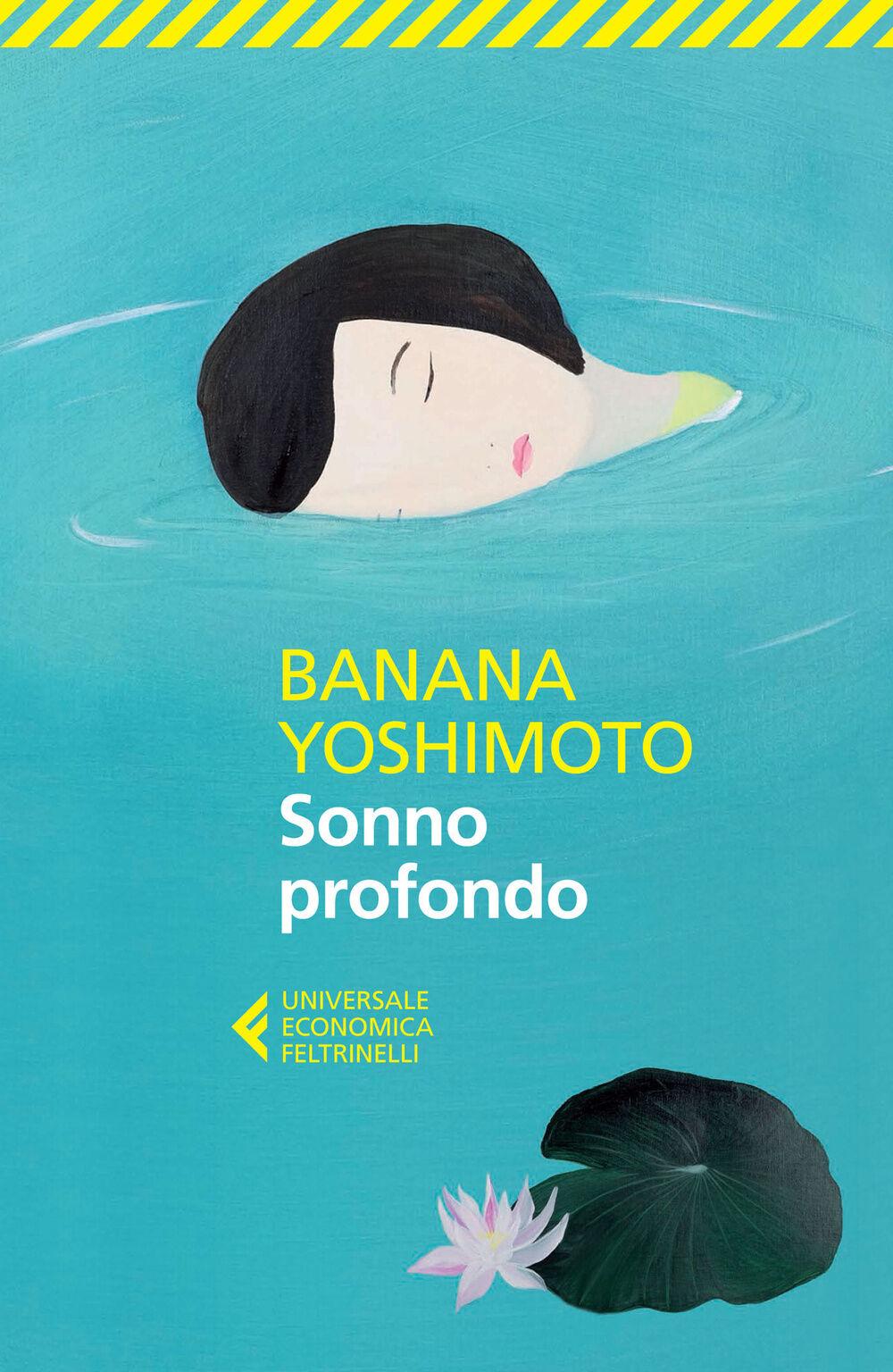 Sonno profondo banana yoshimoto libro feltrinelli - Il giardino segreto banana yoshimoto ...
