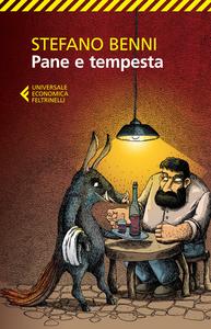 Libro Pane e tempesta Stefano Benni