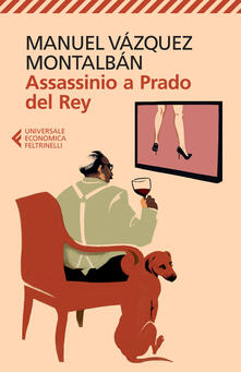 Assassinio a Prado del Rey - Manuel Vázquez Montalbán - copertina