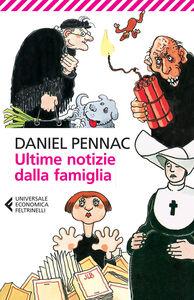 Libro Ultime notizie dalla famiglia Daniel Pennac
