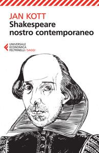 Foto Cover di Shakespeare nostro contemporaneo, Libro di Jan Kott, edito da Feltrinelli