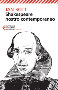 Shakespeare nostro contemporaneo