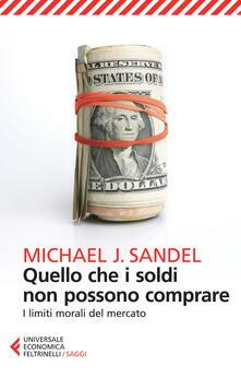 Quello che i soldi non possono comprare. I limiti morali del mercato.pdf