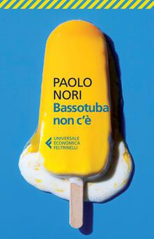 Bassotuba non c'è - Paolo Nori - copertina