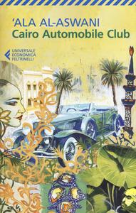 Libro Cairo Automobile Club 'Ala Al-Aswani