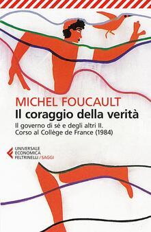 Il coraggio della verità. Il governo di sé e degli altri II. Corso al Collège de France (1984).pdf