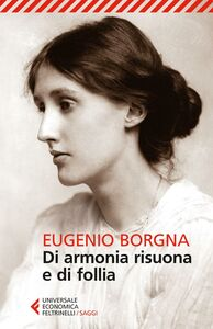 Foto Cover di Di armonia risuona e di follia, Libro di Eugenio Borgna, edito da Feltrinelli