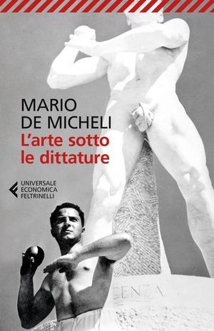 L' arte sotto le dittature