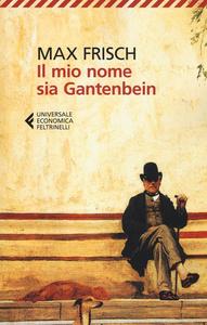 Libro Il mio nome sia Gantenbein Max Frisch