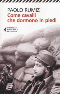 Libro Come cavalli che dormono in piedi Paolo Rumiz