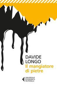 Libro Il mangiatore di pietre Davide Longo