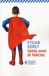 Libro Sette anni di felicità Etgar Keret