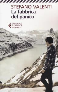La fabbrica del panico - Stefano Valenti - copertina