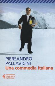 Foto Cover di Una commedia italiana, Libro di Piersandro Pallavicini, edito da Feltrinelli