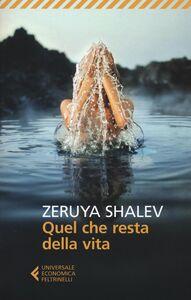 Libro Quel che resta della vita Zeruya Shalev