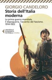 Storia dell'Italia moderna. Vol. 8: La prima guerra mondiale, il dopoguerra, l'avvento del fascismo (1914-1922).