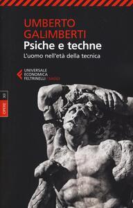 Opere. Vol. 12: Psiche e techne. L'uomo nell'età della tecnica. - Umberto Galimberti - copertina