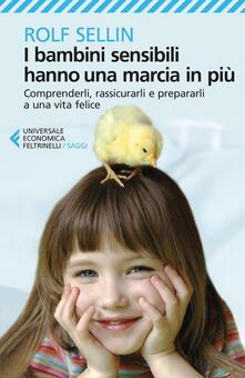 Antondemarirreguera.es I bambini sensibili hanno una marcia in più. Comprenderli, rassicurarli e prepararli a una vita felice Image