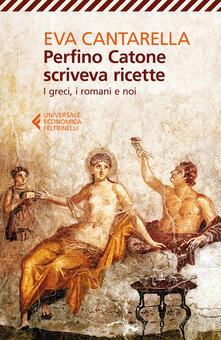 Birrafraitrulli.it Perfino Catone scriveva ricette. I greci, i romani e noi Image