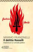 Libro Il delitto Rosselli. Anatomia di un omicidio politico Mimmo Franzinelli