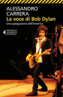 Vitalitart.it La voce di Bob Dylan. Una spiegazione dell'America. Ediz. ampliata Image