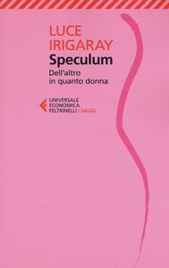 Speculum. L'altra donna - Luce Irigaray - copertina