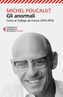 Gli anormali. Corso al Collège de France (1974-1975).pdf