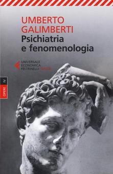 Opere. Vol. 4: Psichiatria e fenomenologia. - Umberto Galimberti - copertina