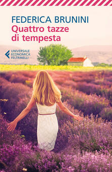 Quattro tazze di tempesta - Federica Brunini - copertina