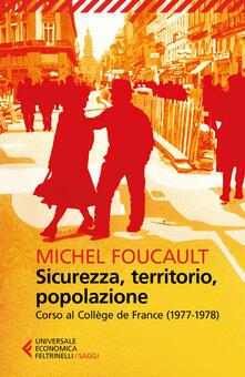 Sicurezza, territorio, popolazione. Corso al Collège de France (1977-1978).pdf