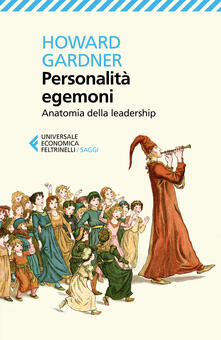 Grandtoureventi.it Personalità egemoni. Anatomia dell'attitudine al comando Image