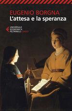 Libro L' attesa e la speranza Eugenio Borgna